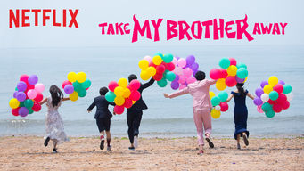 Take My Brother Away: Season 1